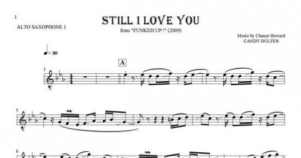 Still I Love You Notes For Alto Saxophone Saxophone 1 Part Playyournotes